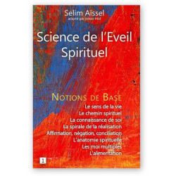 Science de l'Eveil Spirituel | Notions de base 1