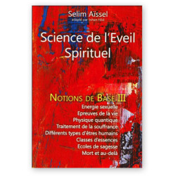 Science de l'Eveil Spirituel | Notions de base 3