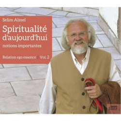CD Spiritualité aujourd'hui. Notions importantes | vol.2 : Relation ego - essence