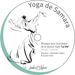 CD séance type La Vie | Version Cadoine | Yoga de Samara