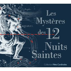 "CD ""12 nuits saintes"", collection fêtes cardinales"