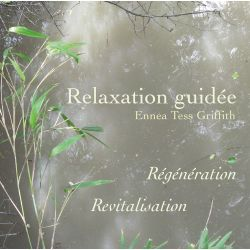"MP3 ""Relaxation Guidée, Régénération"", Ennea Tess Griffith"