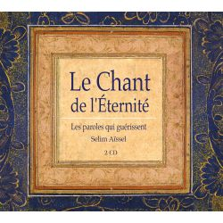 "2CD ""Le Chant de L'Eternité"", Selim Aissel"