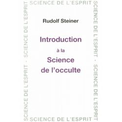 "Livre ""Introduction à la science de l'occulte"", Rudolf Steiner"