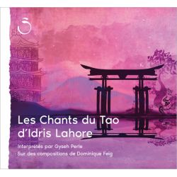 "CD ""Les Chants du Tao"" Idris Lahore"