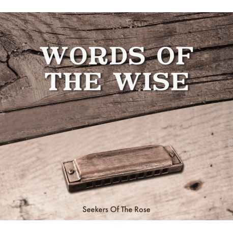 """CD """"words of Words of the wise the wise"""", Seekers of the Rose"""